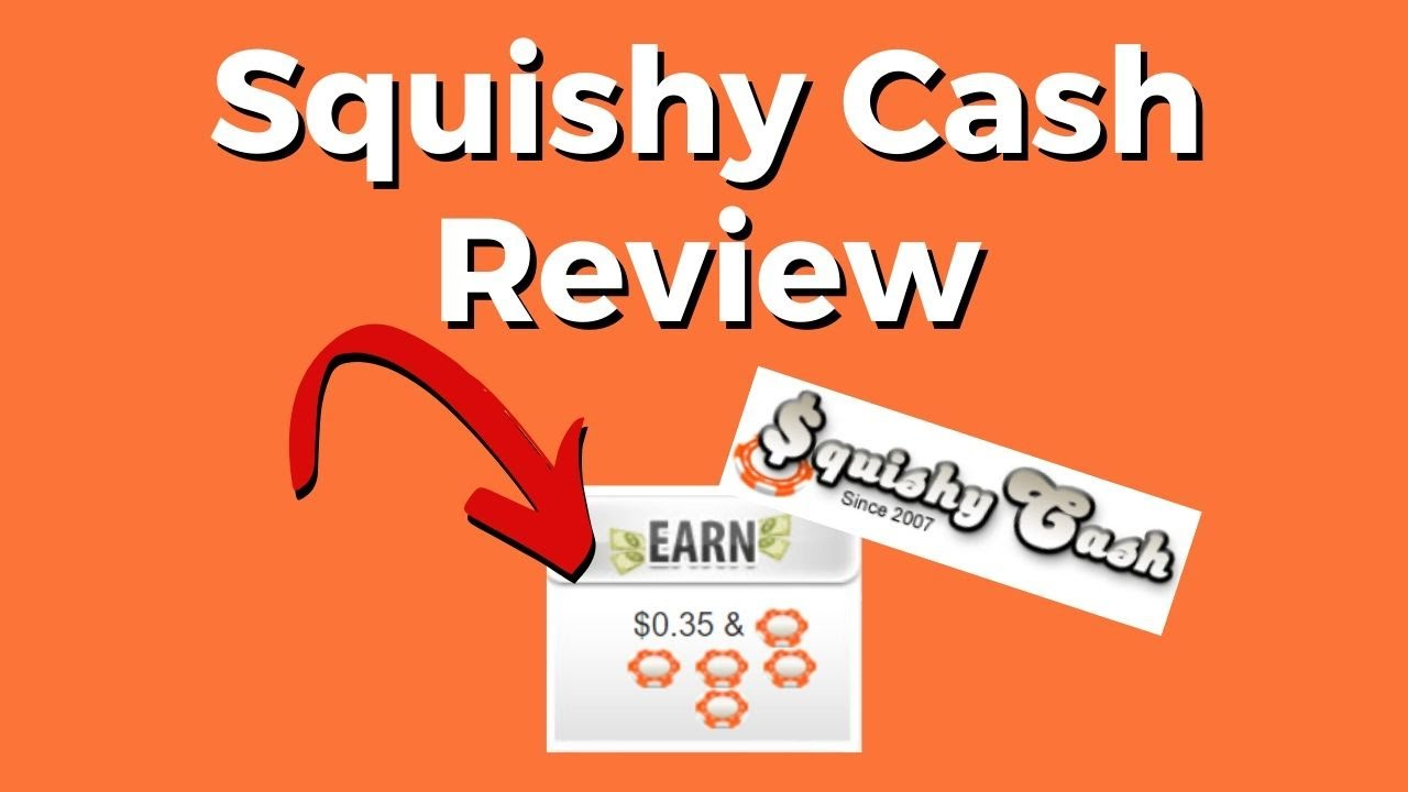 Squishy Cash Review scam