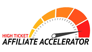 High Ticket Affiliate Accelerator